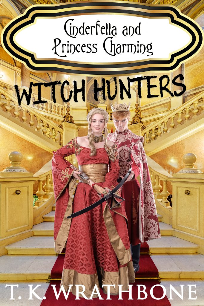 Book Cover: Cinderfella and Princess Charming: Witch Hunters