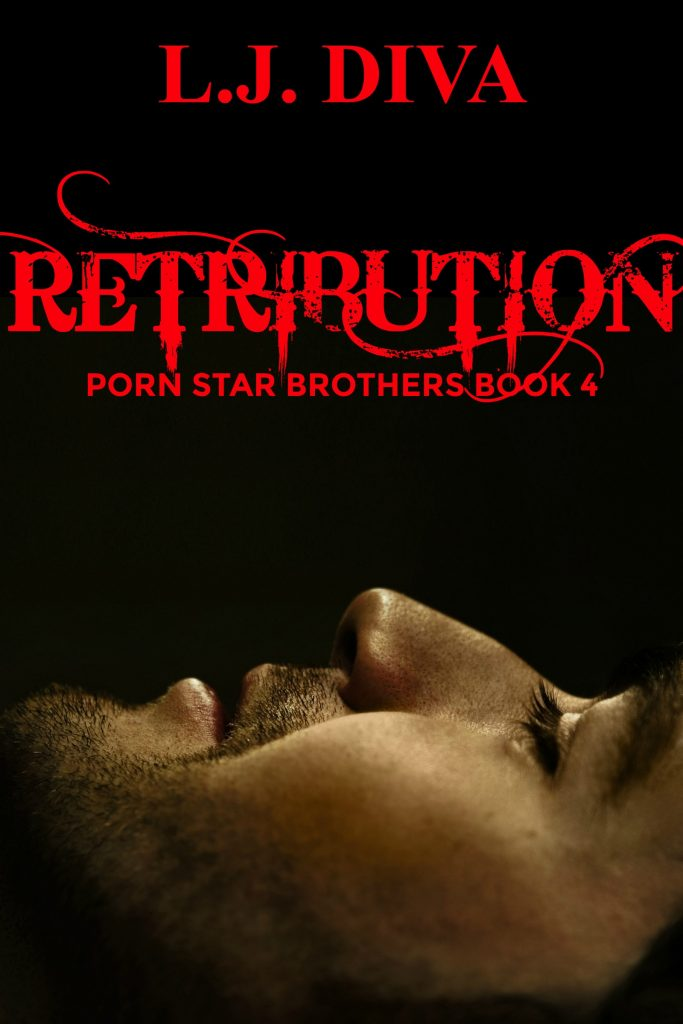 Book Cover: Retribution: Porn Star Brothers Book 4