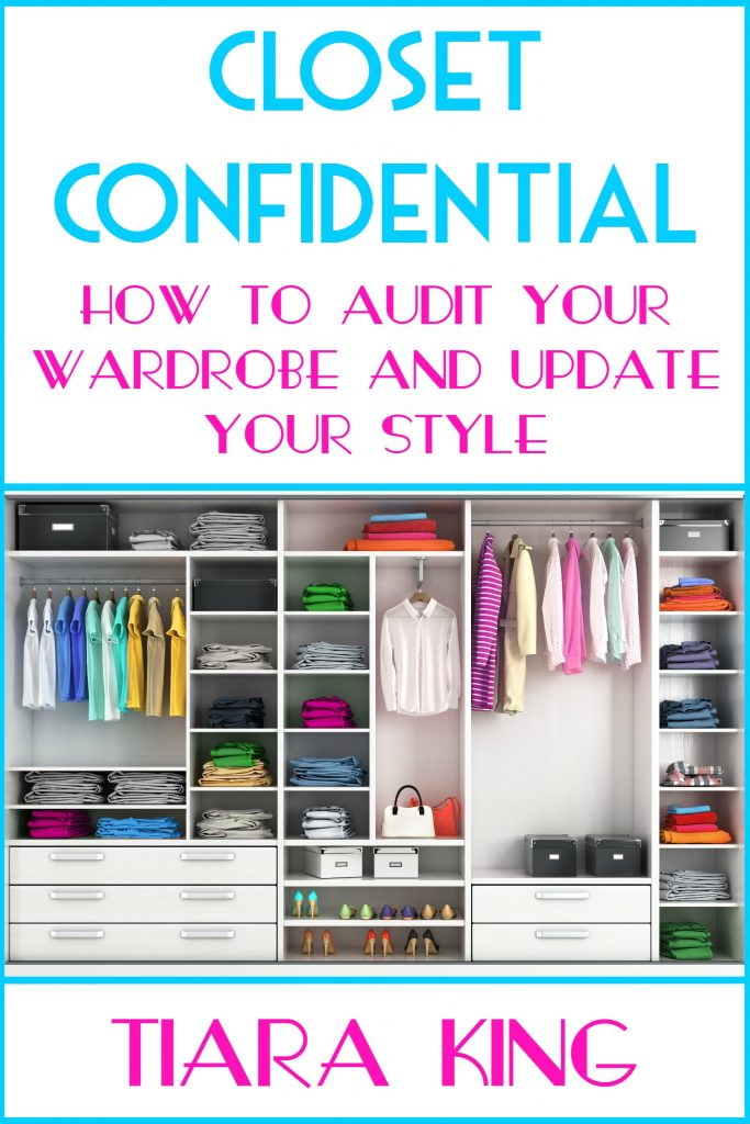 Book Cover: Closet Confidential: How To Audit Your Wardrobe And Update Your Style