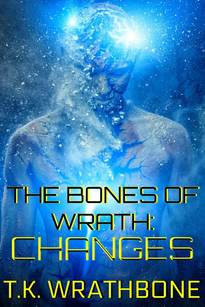 Book Cover: The Bones Of Wrath: Changes