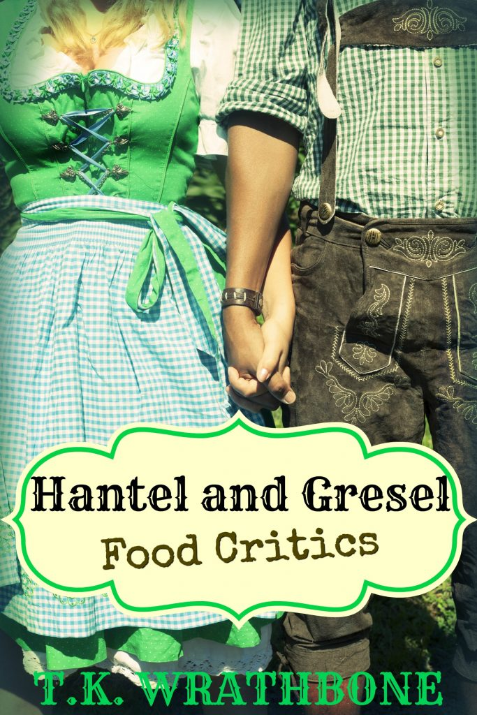 Book Cover: Hantel and Gresel: Food Critics
