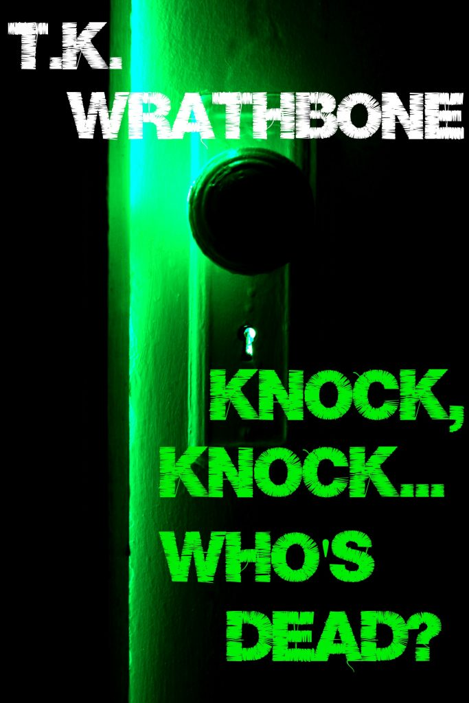 Book Cover: Knock, Knock...Who's Dead?