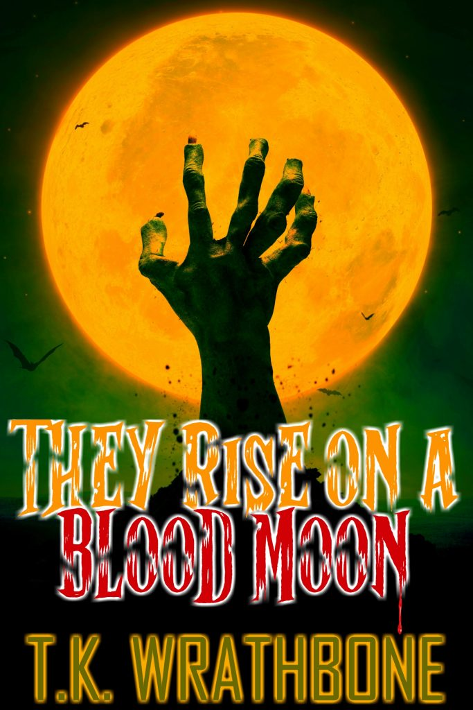 Book Cover: They Rise On A Blood Moon
